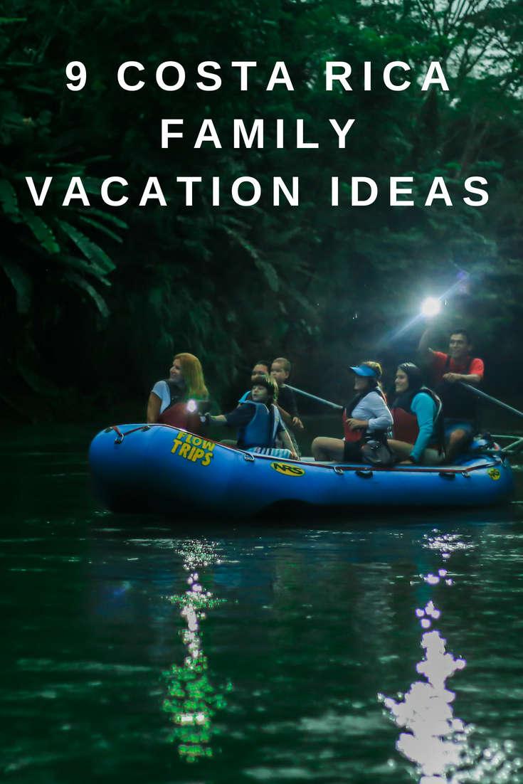 9 Costa Rica Family Vacation Ideas