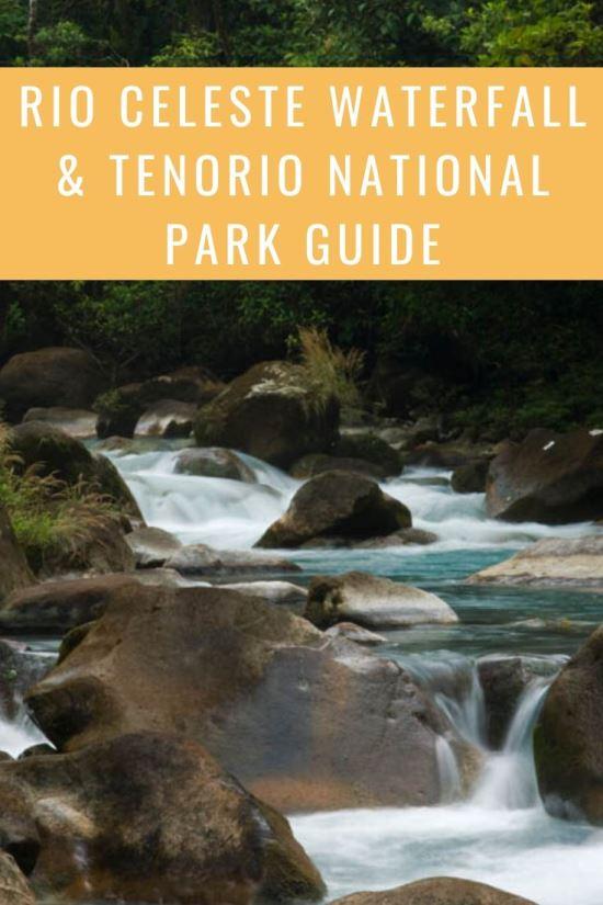 Rio Celeste Waterfall and Tenorio Volcano National Park Guide
